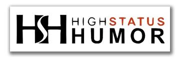 High Status Humor